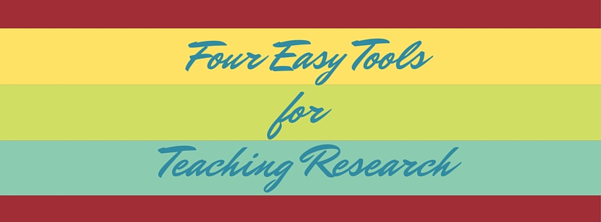 Four Easy Tools for Teaching Research